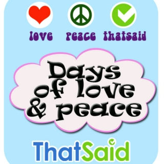 Days of Love & Peace