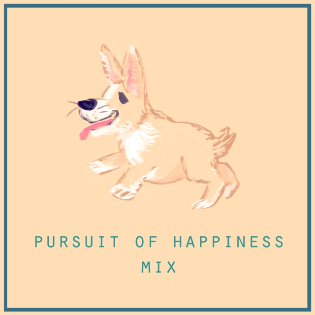 Pursuit of Happiness Mix