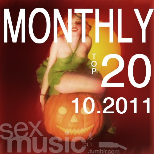 sexmusic // monthly top 20 10.2011