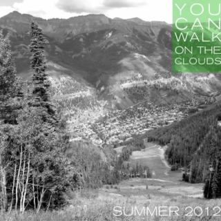 You Can Walk On Clouds - Summer MixXx 2012