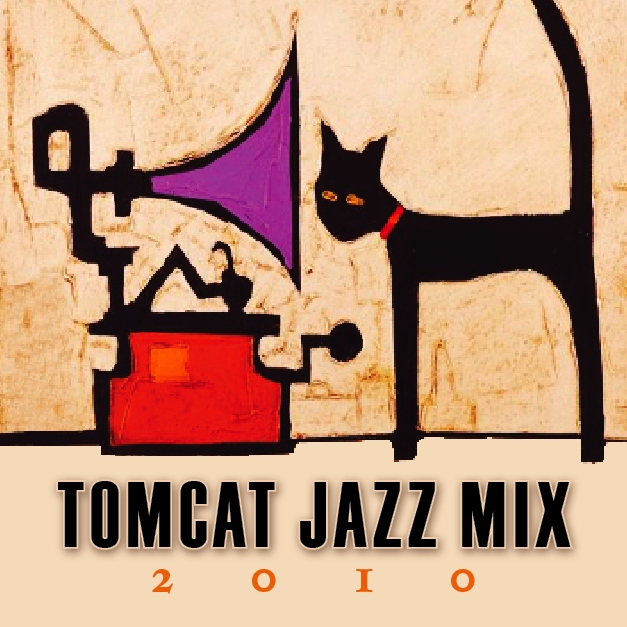 TomCat Jazz Mix 2010
