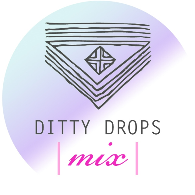 Ditty Drops | Mix 2 |