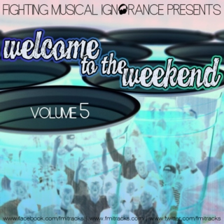 Welcome to the Weekend Vol. 5
