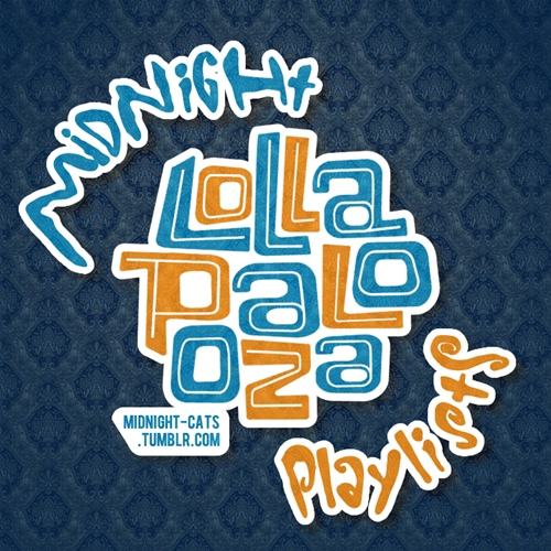 Midnight Playlists: LollapaloozaBr 2012