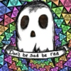 ☯ don't be sad be rad ☯