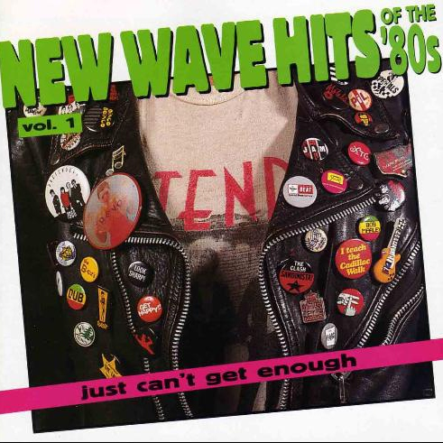 Rhino's Just Can't Get Enough New Wave Hits of the 80's V1-5