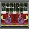October Leaves