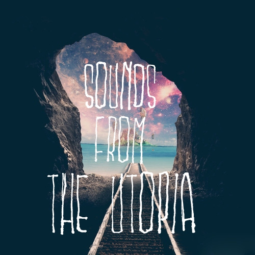 Sounds from the Utopia