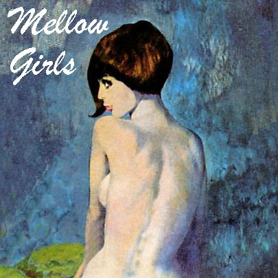 Mellow girls