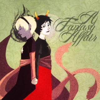 A Fantasy Affair ♥ a Rose/Kanaya fst