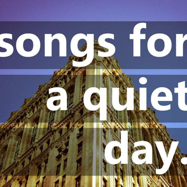 songs for a quiet day.