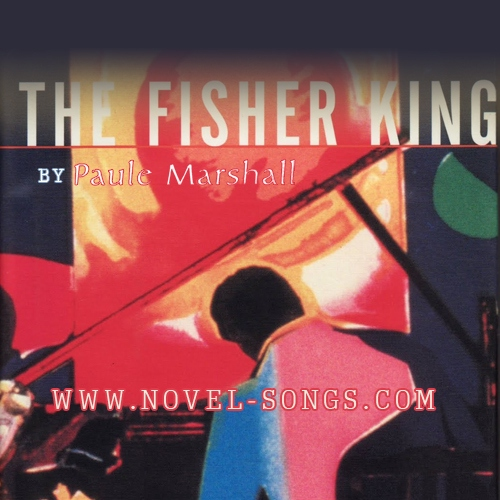 Novel Songs 9.24.11: The Fisher King by Paule Marshall