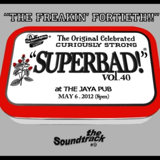 """SUPERBAD!"" Vol. 40: The Soundtrack"