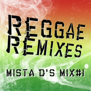 Reggae Remixes Mix#1- April 2011