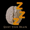 Quiet Your Brain
