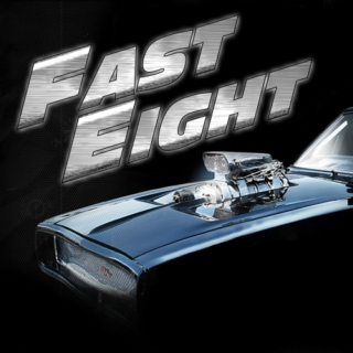 Fast Eight