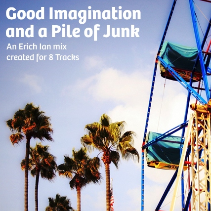 Good Imagination and a Pile of Junk