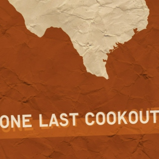One Last Cookout