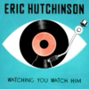 A Terrific Mix by Eric Hutchinson