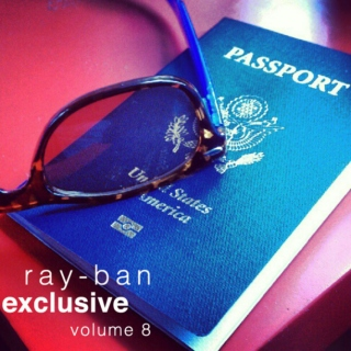 Ray-Ban Exclusive Volume 8