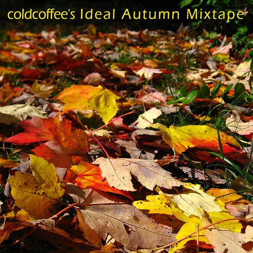 Ideal Autumn '08 Mixtape