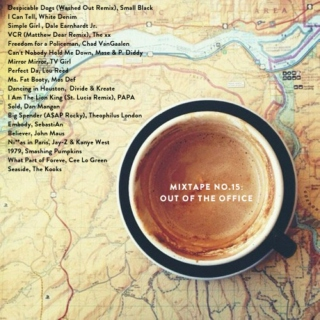 Mixtape No. 15: Out Of The Office