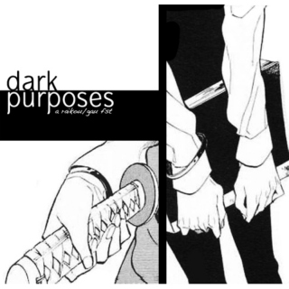 dark purposes
