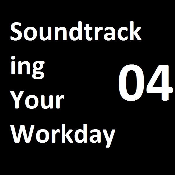soundtracking your workday 04