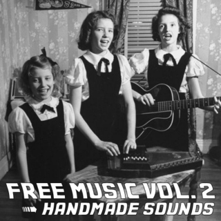 Free Music Vol. 2 | Handmade Sounds