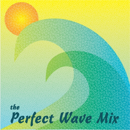 The Perfect Wave Mix
