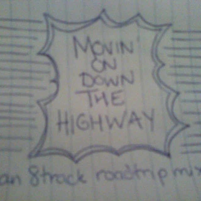 Moving On Down The Highway