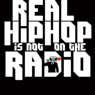 Real Hip-Hop Is Not On The Radio.