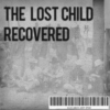 The Lost Child Recovered