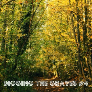 Digging The Graves #4