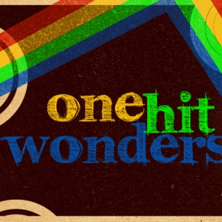 Grizlly's One Hit Wonders - Inspired by the one I love <3