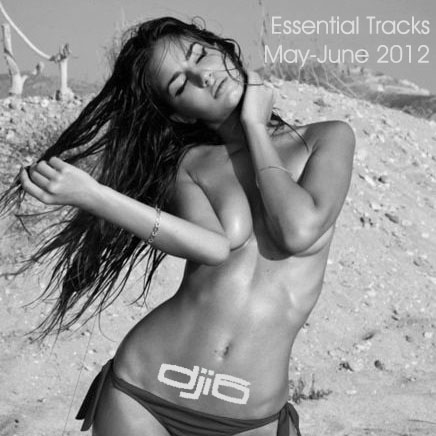 DJ i6 Essential Tracks May-June 2012
