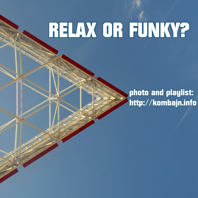 2nd kombajn's November 2011 mix - Relax or funky?