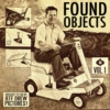 FOUND OBJECTS Vol. 001
