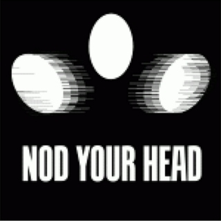 Music for your head to nod to - Part 1