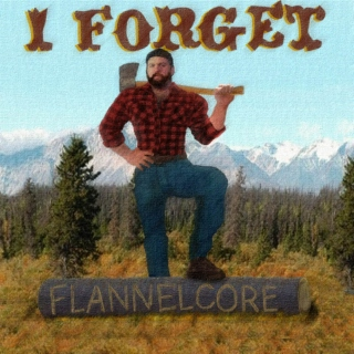 Flannelcore (I Promise None of Your Friends Have Heard It)