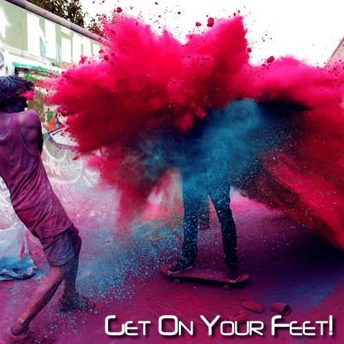 Get On Your Feet!
