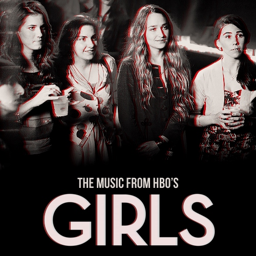 THE MUSIC FROM HBO'S GIRLS