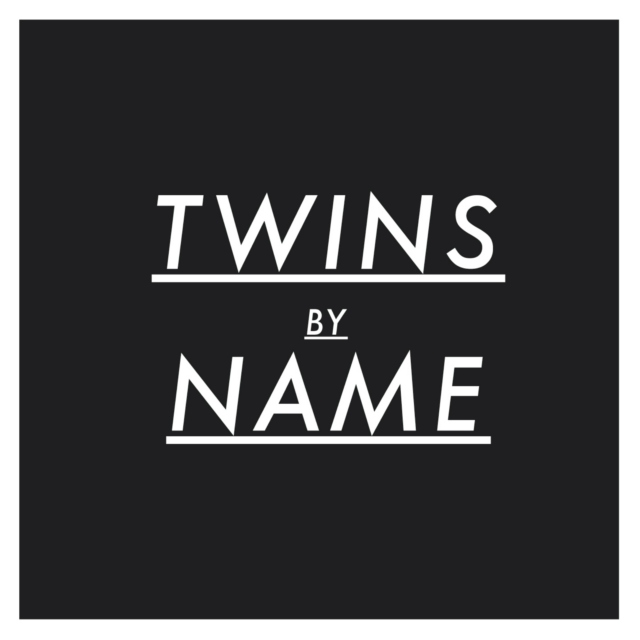 Twins By Name