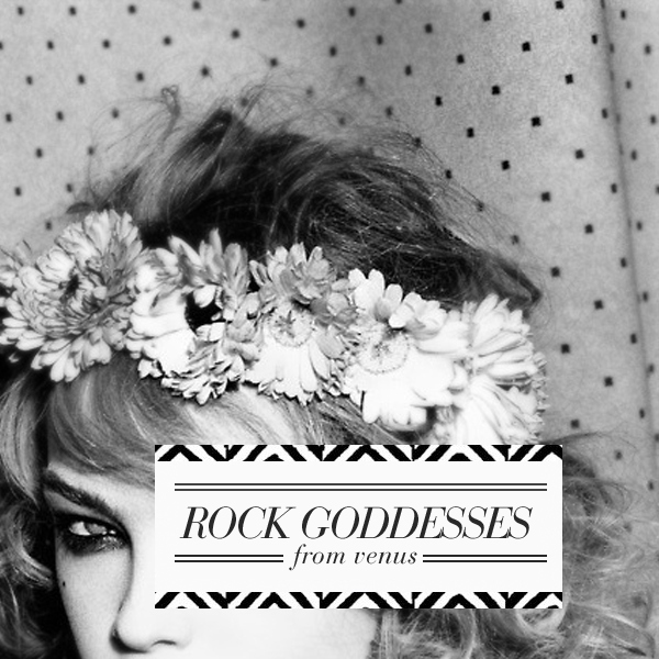 Rock Goddesses From Venus