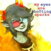 my eyes are sho0ting sparks