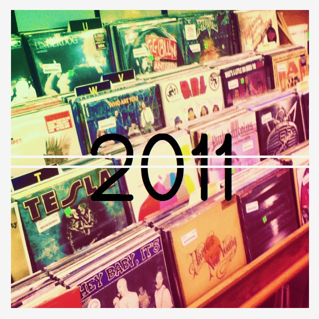Some Of My Favorite Releases of 2011