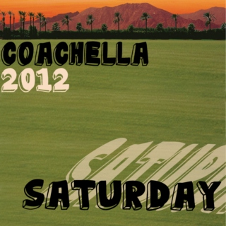 Coachella 2012: Saturday