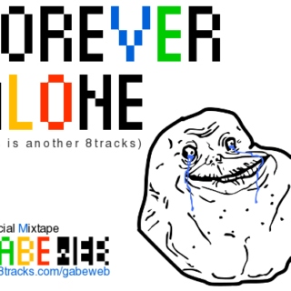 Forever Alone 2011
