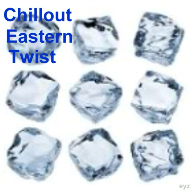 Chillout eastern Twist  Mix 1