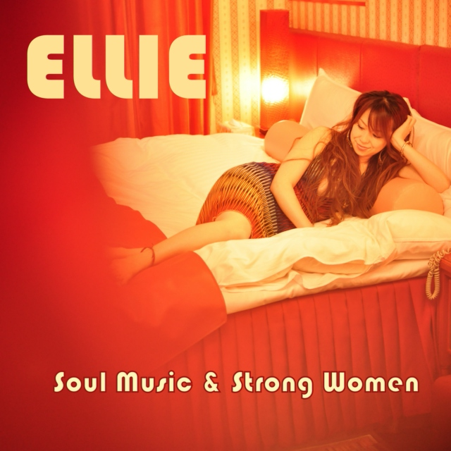 ELLIE -Soul Music & Strong Women-